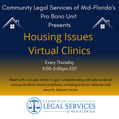 Housing Issues Virtual Legal Clinics - every Thursday at 3pm