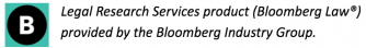 Legal Research Services product (Bloomberg Law®) provided by the Bloomberg Industry Group